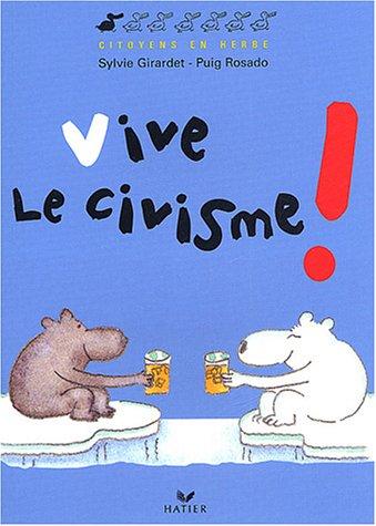 Vive le civisme !