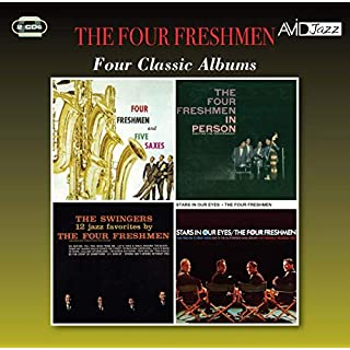 Four Classic Albums (The Four Freshmen & Five Saxes / In Person / The Swingers / Stars In Our Eyes)