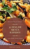 ¿Principiante y sin tiempo? 35 días de menús rápidos con recetas, trucos y atajos: Edición revisada