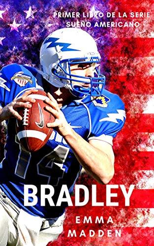BRADLEY (Serie Sueño Americano nº 1) (Spanish Edition)
