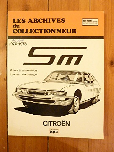 Les Archives du collectionneur : Citroen, SM 1970 à 1975, Moteur à carburateurs injection électronique
