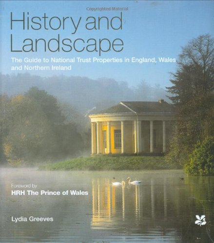 History And Landscape: The Guide to National Trust Properties in England, Wales And Northern Ireland par Lydia Greeves