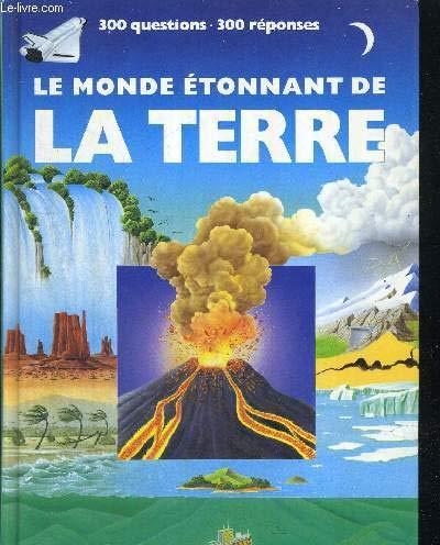 Le monde étonnant de la Terre par  Sassier, Pierre Avérous