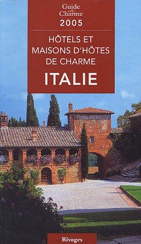 Hôtels et maisons d'hôtes de charme en Italie
