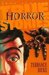 True Horror Stories (True Stories)