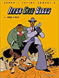 Inner City Blues, tome 1 : Arnold et Willie