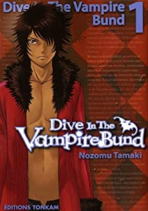 Dive in the Vampire Bund Edition simple Tome 1