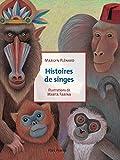 """Afficher """"Histoires de singes"""""""