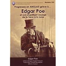 Progressez en anglais grâce à Edgar Poe et son stupéfiant voyage de la Terre à la Lune