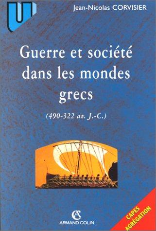 Guerre et sociétés dans les mondes grecs (490-322 av. J.-C.)
