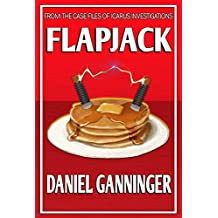 Flapjack (The Case Files of Icarus Investigations Book 1) (English Edition)