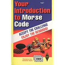 Your Introduction to Morse Code (Radio Amateur's Library)