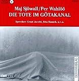 Die Tote im Götakanal, 1 CD-Audio - Maj Sjöwall