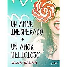 Un amor inesperado + Un amor delicioso (Contemporánea nº 1)
