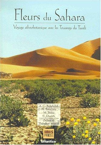 Fleurs du sahara par Anne-Catherine Benchelah, Hildegard Bouziane, Marie Maka, Colette Ouahès