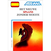 Het Nieuwe Spaans zonder moeite (1 livre + coffret de 4 cassettes) (en néerlandais)