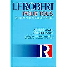 Le Robert pour tous. Dictionnaire de la langue française
