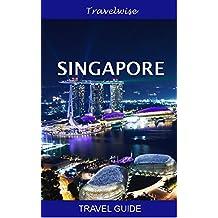 Singapore Travel Guide (English Edition)