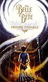 La Belle et la Bête - Histoire éternelle...