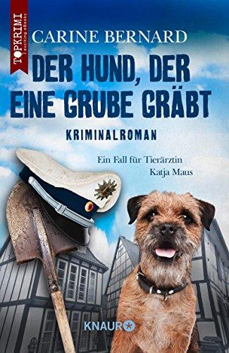 Bernard, Carine: Der Hund, der eine Grube gräbt