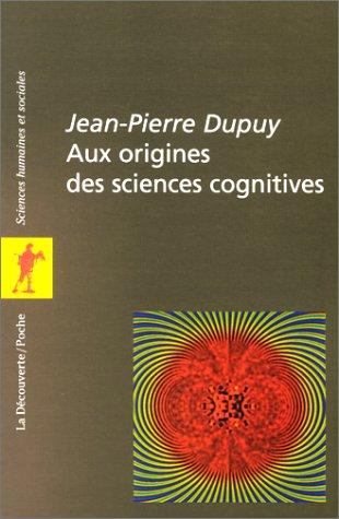 Aux origines des sciences cognitives