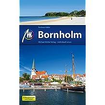 Bornholm Reiseführer Michael Müller Verlag: Individuell reisen mit vielen praktischen Tipps (MM-Reiseführer)