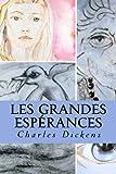 Les Grandes Espérances - CreateSpace Independent Publishing Platform - 17/07/2016
