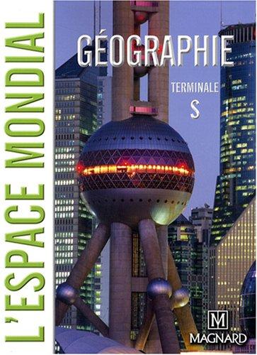 Géographie Tle S : L'espace mondial