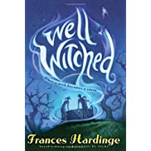 Well Witched by Frances Hardinge (2009-09-01)