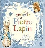 Le monde de Pierre Lapin : Un livre pop-up à déplier