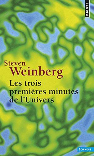 Les Trois Premires Minutes de l'univers
