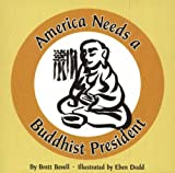 America Needs a Buddhist President