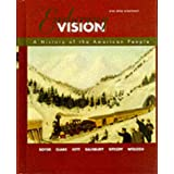 The Enduring Vision: A History of the American People (Us History College Titles)