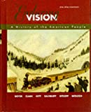 The Enduring Vision: A History of the American People, Complete (Us History College Titles)