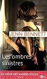 Au coeur des années folles, tome 2 : Les ombres sinistres par Bennett