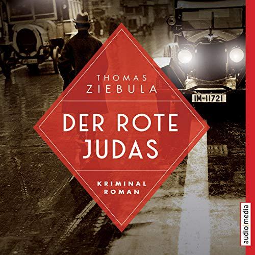 Buchseite und Rezensionen zu 'Der rote Judas: Paul Stainer 1' von Thomas Ziebula