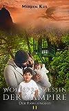 Wolfsprinzessin der Vampire: Der Familiengeist (Buch 11)
