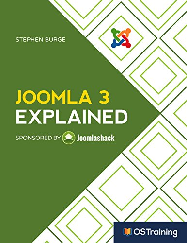 Joomla 3 Explained: Your Step-by-Step Guide to Joomla 3 eBook: Stephen Burge