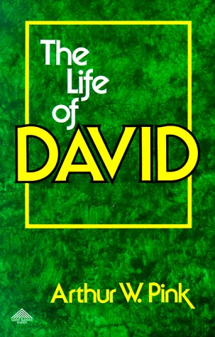 Life of David (Two Volumes in One)