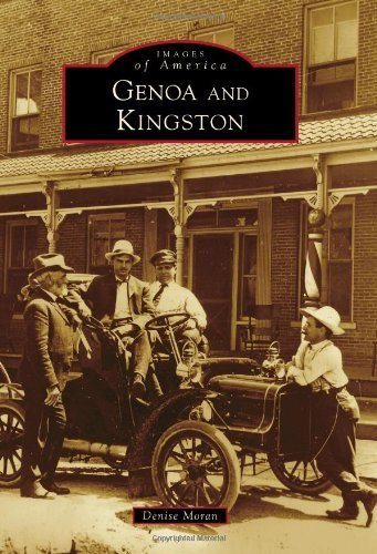 Genoa and Kingston (Images of America) by Denise Moran (2010-06-09)