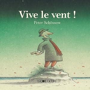 """Afficher """"Vive le vent !"""""""