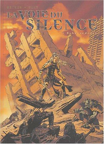 La Voie du silence, tome 1 : Aube ardente