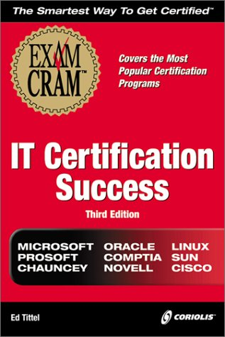 IT Certification Success Exam Cram (Exam Cram (Coriolis Books)) por Ed Tittel