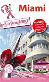 Guide du Routard Miami 2017