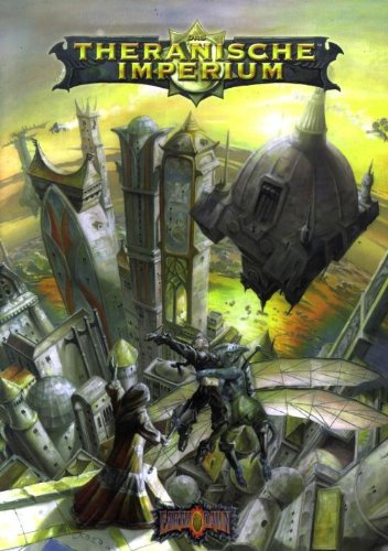 Earthdawn. Das theranische Imperium - D Laws Robin