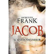 Schattenwandler - Jacob (Schattenwandler-Reihe, Band 1)