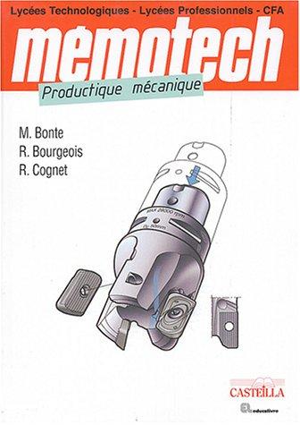 Productique mécanique par Michel Bonte, René Bourgeois, René Cognet