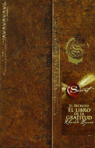 El libro de la gratitud -El secreto, diario (Crecimiento personal)