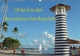 Urlaub in der Dominikanischen Republik (Wandkalender 2020 DIN A2 quer): Relaxen in der Karibik (Monatskalender, 14 Seiten ) (CALVENDO Orte) -