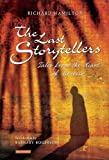 The Last Storytellers: Tales from the Heart of...